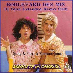 Jacky et Patrick Simpson-Jones - Marotte et Charlie DJ Yann Extended Remix 2015