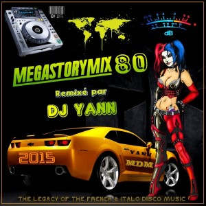 Megastory Mix 80 DJ Yann 2015