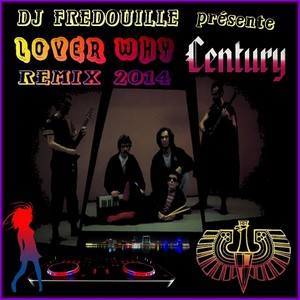 CenturyLoverWhy2014Fredouille